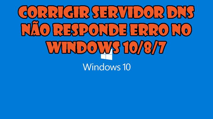 """""""servidor DNS não está respondendo"""""""
