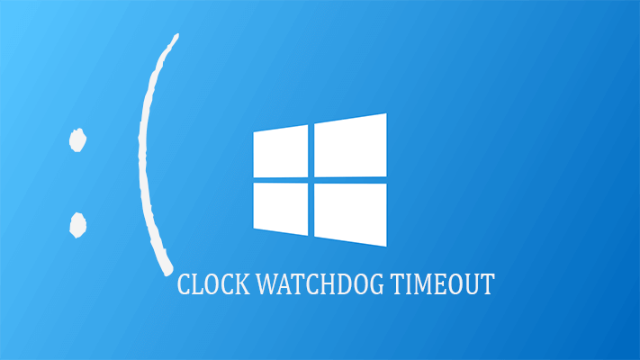 resolver Solve Clock_Watchdog_Timeout Erro no Windows 10
