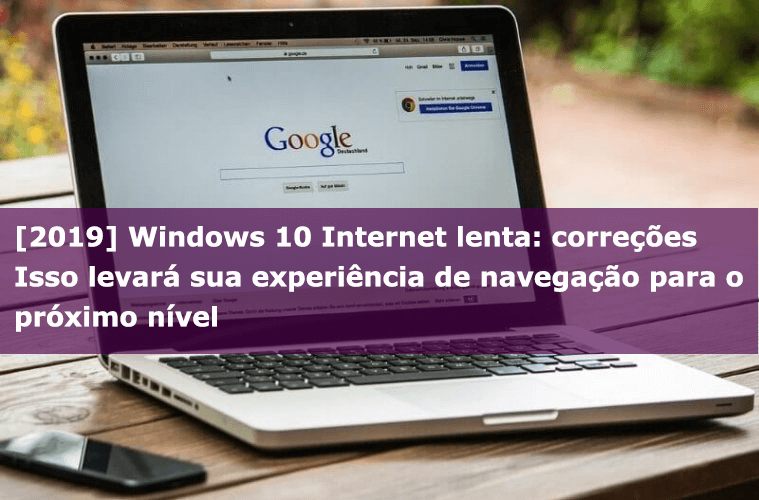 Internet lenta do Windows 10
