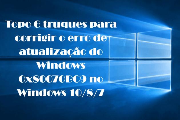 erro de atualização do Windows 0x80070BC9